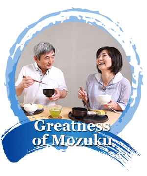 Greatness of Mozuku